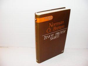 ŽIVOT PROTIV SMRTI Norman O. Brown