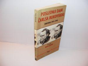 Poslednji dani Čarlsa Bukovskog dnevnik 1991-1993