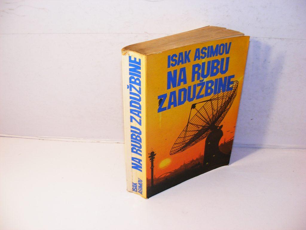 Na rubu Zaduzbine Isak Asimov